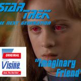 "Season 2, Episode 17: ""Imaginary Friend"" (TNG) with Mikanhana"