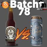 Batch78: Firestone Wookey Jack vs Wookus & BeerandBeauty