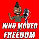 Hank Strange: Who Moved My Freedom