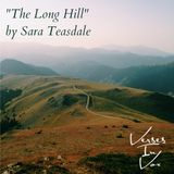 """""""The Long Hill"""" by Sara Teasdale"""