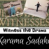 Part 1 - Karama Sadaka: The Childhood