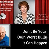 Don't Be Your Own Worst Bully--With Andy Grant