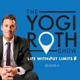 Yogi Roth - LIFE WITHOUT LIMITS
