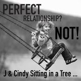 0004 Perfect relationship?  Not!   4_5_17, 1.12 PM