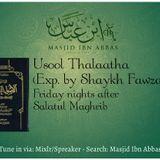 5.18.18 - Usool Thalathaa (Exp. Shaykh Fawzaan)