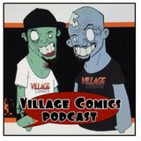 Village Comics Live Cast 2/4/14