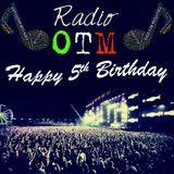 Happy 5th Birthday Radio OTM