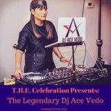 The Legendary Dj Ace Vedo