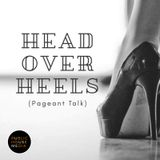 Head Over Heels (Pageant Talk)