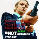 Ep.194 - Another Michael Caine Episode about Movies