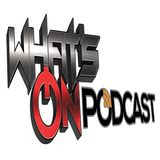 WHAT'S ON PODCASTS