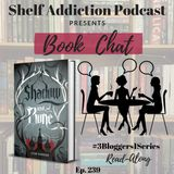 239: 3B1S | Shadow and Bone (The Grisha Trilogy #1) Read-Along Discussion