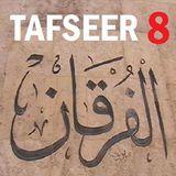 Soorah al-Furqaan Part 8, Verses 45-52
