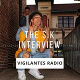 The S.K Interview.