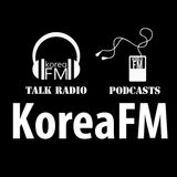Korea FM Talk Radio & News Podcasts
