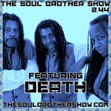 The Soul Brother Show Featuring Death
