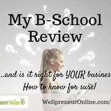 {e55} 4 Questions to Ask Before Choosing an Online Program and my B-School Review!