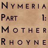 Nymeria: Part 1 - Mother Rhoyne
