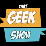 That Geek Show Podcasts