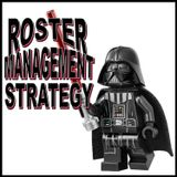 Roster Management Strategy