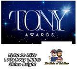 B&S Episode 218: Broadway Lights Shine Bright (Special Guest: Matt Tamanini)