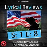 Memorial Weekend Special: The National Anthem