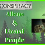 Conspiracy: Aliens & Lizard People, July 23rd, 2018