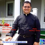 Alfa y Omega con el Padre Rolando Torres - 20 de Julio