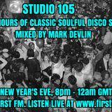 Studio 105 4-Hour Soulful Disco Mix, First FM, 31/12/18