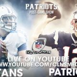 [POSTGAME] New England Patriots v. Tennessee Titans | NFL Divisional Round | Powered by CLNS Media