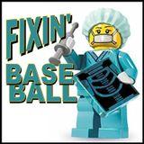 Fixin' Baseball