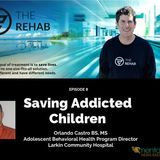 Orlando Castro: Saving Children From Addiction
