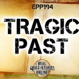 Tragic Past | Haunted, Paranormal, Supernatural