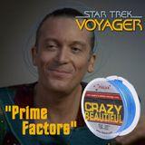 "Season 3, Episode 15: ""Prime Factors"" (VOY) with Eric A. Stillwell"