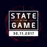 State of the Game: 30/11/2017