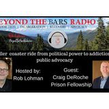 Highly Functional: Addiction, Recovery, Prison Fellowship with Craig Deroche