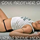 The Soul Brother Show Featuring Irene Merring