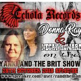 TONIGHT: Joining The Yanki & The Brit - Necay Howard and Donna Ray of Echota Records
