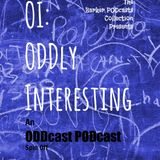 OI - ODDly Interesting Ep7 - Wisdom