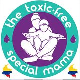 The Toxic Free Special Mama