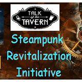 Steampunk Revitalization Initiative, June 26th, 2017