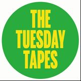 The Tuesday Tapes | 05 giugno 2018
