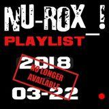 NU-ROX_! PLAYLIST 2018_03-22