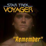 "Season 3, Episode 9: ""Remember"" (VOY) with Dave Galanter"