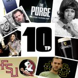 TP10 #21 - August 2018 - Aretha Franklin, Michael Jackson, Guiness, College Football, Star Wars, and more!