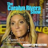 The Carolyn Rivera Show