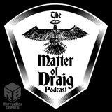 Matter of Draig
