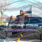 The Crestismuzik Interview.