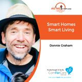 12/2/17: Donnie Graham | Smart Homes Smart Living | Aging in Portland with Mark Turnbull from ComForCare Portland