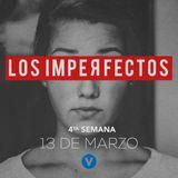 Los Imperfectos IV